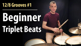 12/8 grooves, 12/8 time, 12/8 drums. 12/8 beats, beginner grooves, basic grooves, beginner beats, beginner drums, basic drum beats, beginner drum lesson, easy beats, triplet beats, triplet grooves, triplets drums