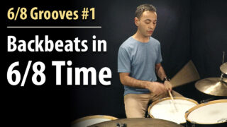 6/8 grooves, 6/8 beats, 6/8 lesson, 6/8 drum lesson, other time signatures, triplets, time signatures drums, 6/8 drums, odd time signatures, time signature, 6/8 time