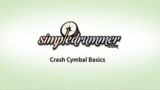 crash cymbal lesson, crash basics, beginner crash lesson, cymbal lesson, beginner cymbals, beginner crash