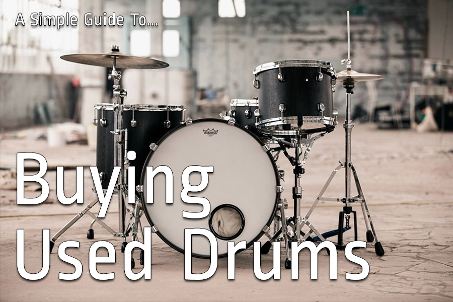A Simple Guide To Buying Used Drums